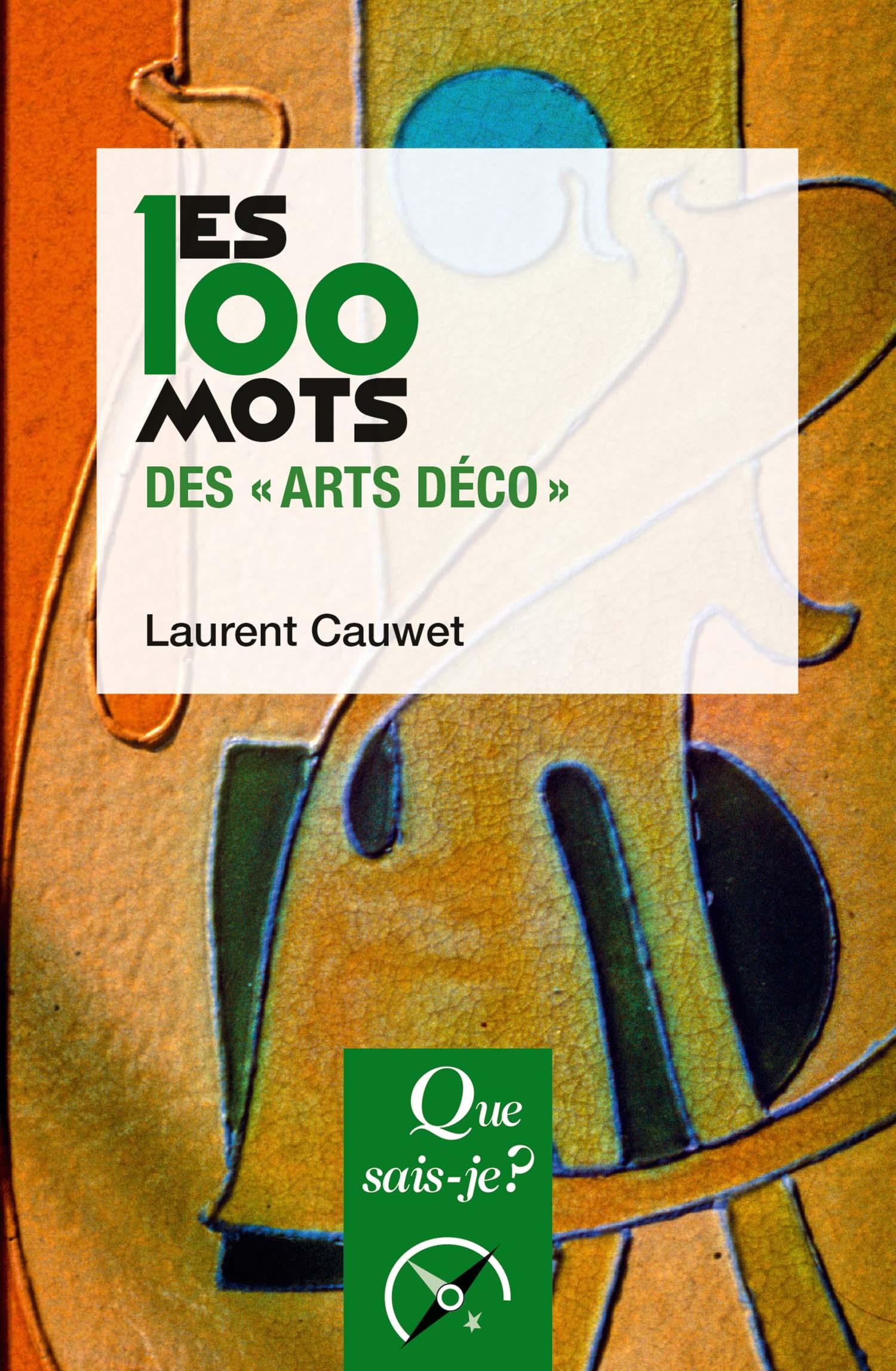 """les 100 mots des """"arts déco"""" - laurent cauwet - les 100 mots"""