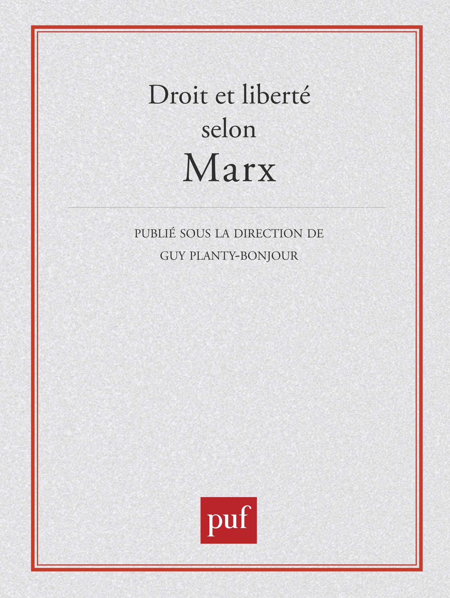 Et Droit Calvez Liberté Marx Jean Selon Yves Collection Hors PqSnqBw4