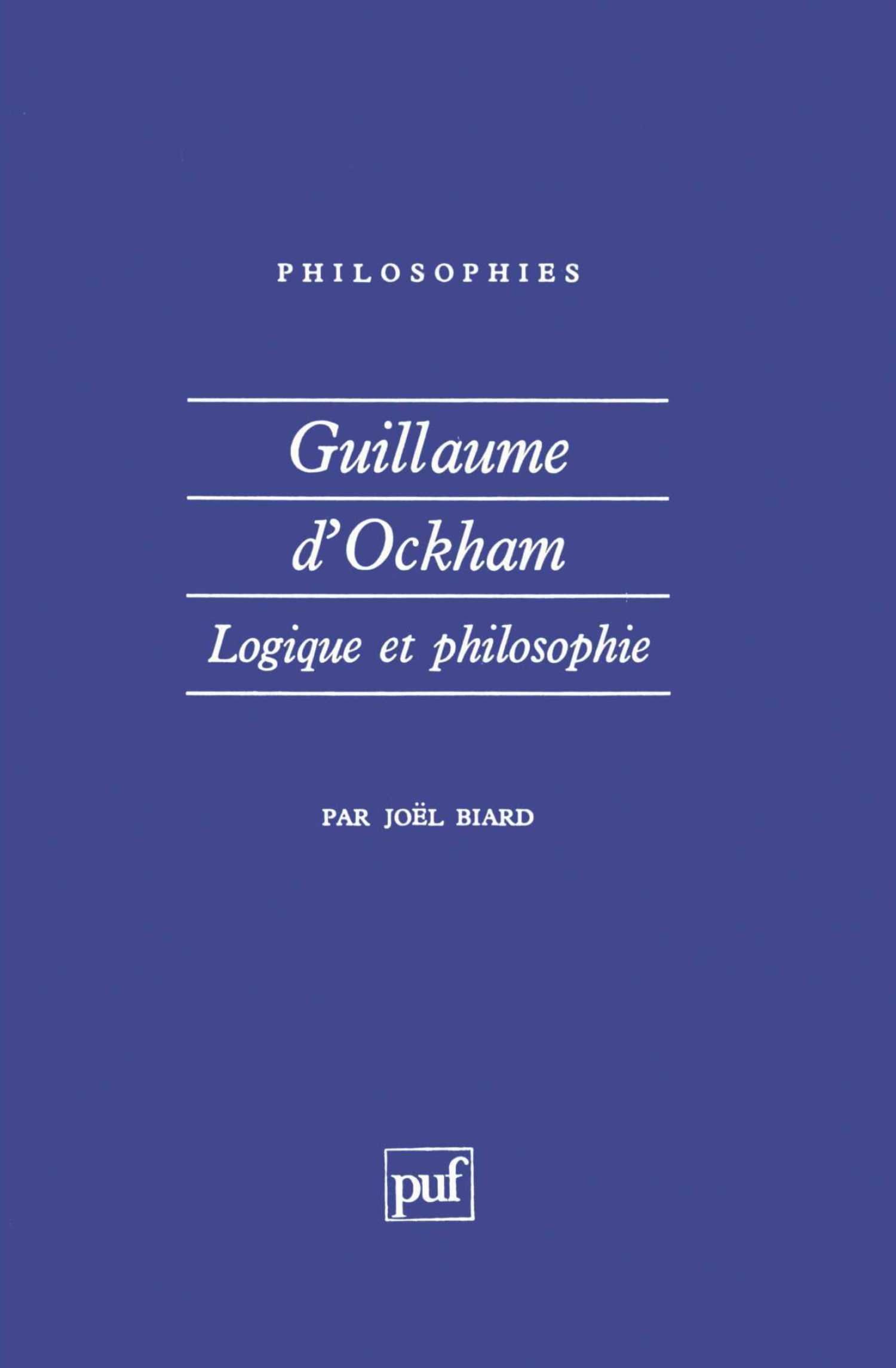 """Résultat de recherche d'images pour """"Guillaume d'Ockham. Logique et philosophie - Joel Biard"""""""