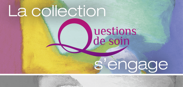 Questions de soin s'engage