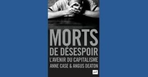 """Revue de presse - """"Morts de désespoir"""" - Anne Case et Angus Deaton"""