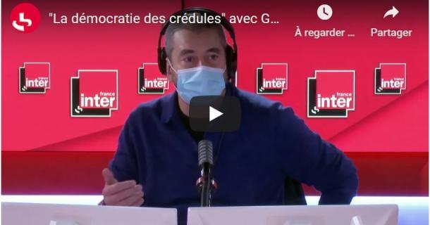 Gérald Bronner - La démocratie des crédules - France Inter