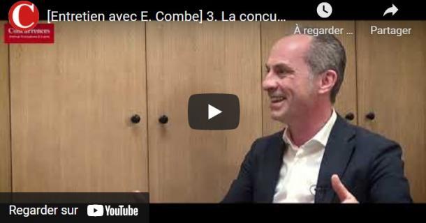 La concurrence - Emmanuel Combe - épisode 3