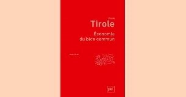 Revue de presse - Économie du bien commun - Jean Tirole