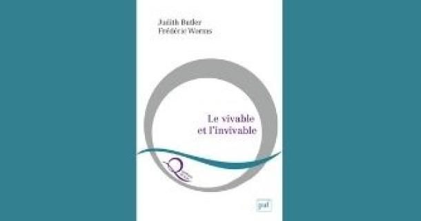 Revue de presse - « Le vivable et l'invivable » - Frédéric Worms et Judith Butler