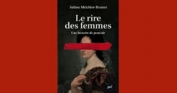 """Revue de presse - """"Le rire des femmes"""" - Sabine Melchior-Bonnet"""