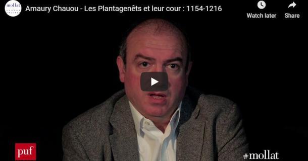 """Amaury Chauou présente """"Les Plantagenêts et leur cour"""""""