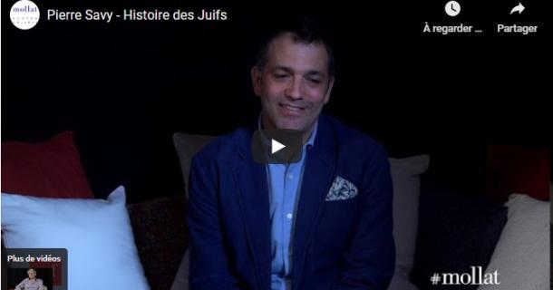 Pierre Savy présente Histoire des Juifs