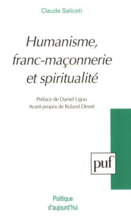 Humanisme, franc-maçonnerie et spiritualité