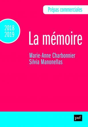Prépas commerciales 2018-2019. Culture générale - La mémoire