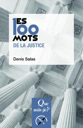 Les 100 mots de la justice