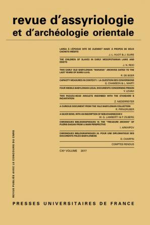 Rev. d'assyrio. et d'archéo. orient. 2017, vol. 111
