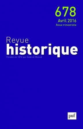 Revue historique 2016, n° 678