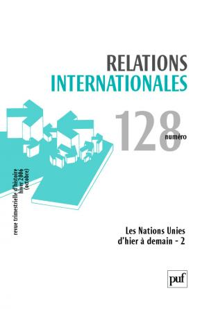 Relations internationales 2006, n° 128