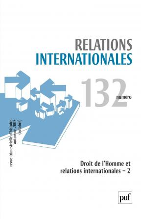 Relations internationales 2007, n° 132