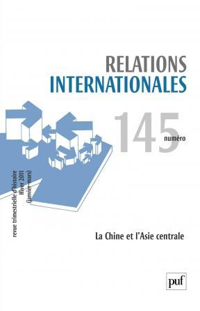 Relations internationales 2011, n° 145