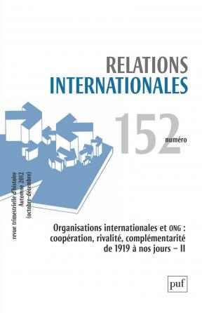 Relations internationales 2012, n° 152