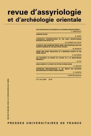 Rev. d'assyrio. et d'archéo. orient. 2016, vol. 110