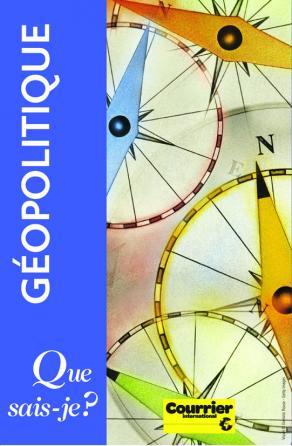 Géopolitique, le coffret. Les 100 mots, les 100 lieux et 10 cartes de géopolitique