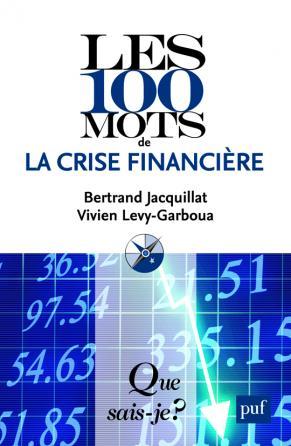 Les 100 mots de la crise financière