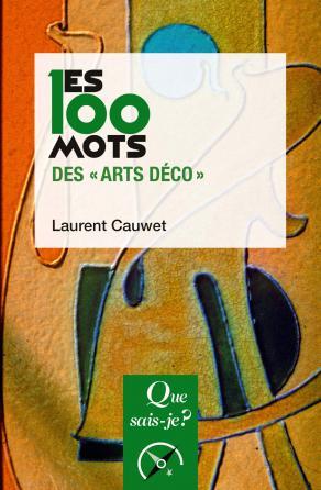 """Les 100 mots des """"Arts déco"""" (édition commerciale)"""