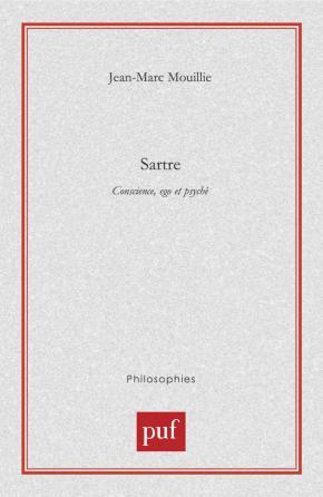 Sartre. Conscience, ego et psychè