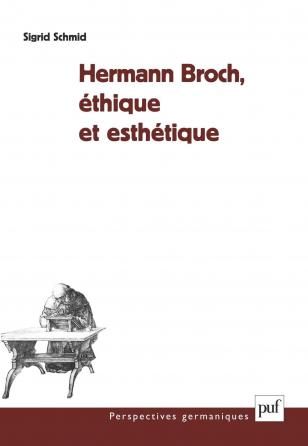 Hermann Broch, éthique et esthétique