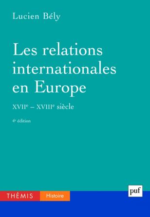 Les relations internationales en Europe, XVIIe-XVIIIe siècles