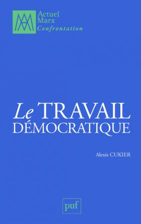 Le travail démocratique