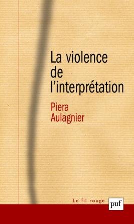 La violence de l'interprétation