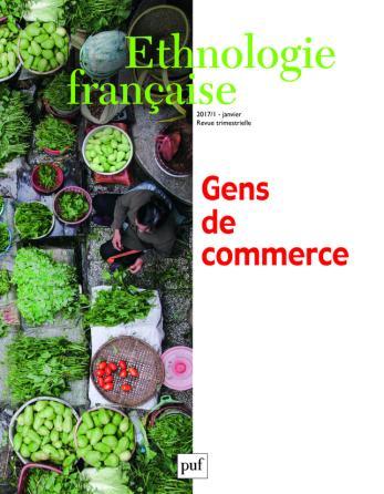 Ethnologie française 2017, n° 1