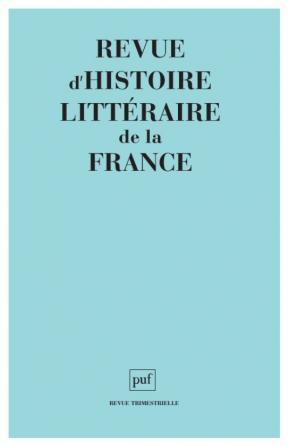 Revue d'histoire littéraire de la France 2002 - Hors série