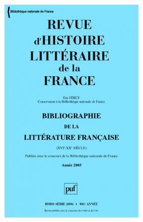 Revue d'histoire littéraire de la France 2005 - Hors Série