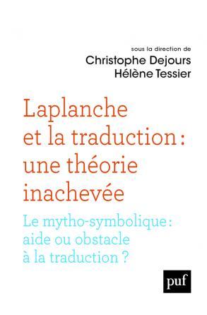 Laplanche et la traduction : une théorie inachevée