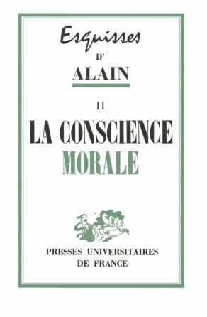 Esquisses. La conscience morale. Tome 2