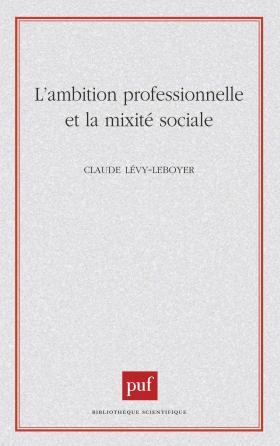 L'ambition professionnelle et la mixité sociale