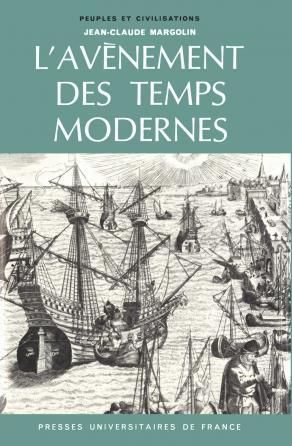 L'avènement des Temps Modernes