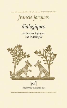 Dialogiques - Recherches logiques sur le dialogue