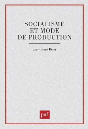 Socialisme et mode de production