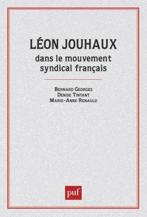 Jouhaux (Léon) dans mouv. syndical