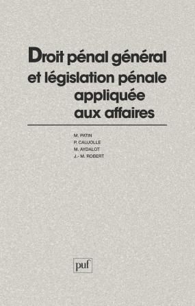 Droit pénal général et législation pénale appliquée aux affaires