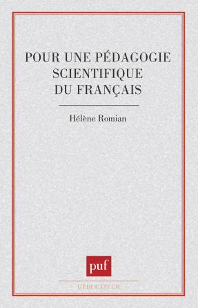 Pour une pédagogie scientif.français