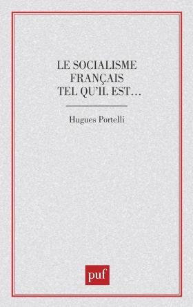 Le socialisme français tel qu'il est