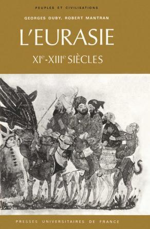 L'Eurasie, XIe-XIIIe siècles