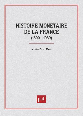 Histoire monétaire de la France