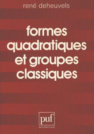 Formes quadratiques et groupes classiques