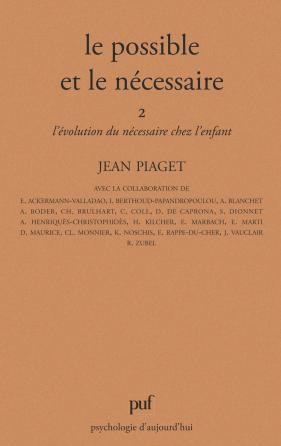 Le possible et le nécessaire - tome 2