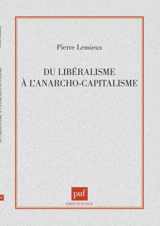 Libéralisme à l'anarcho-capitalisme