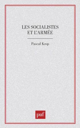 Les socialistes et l'armée