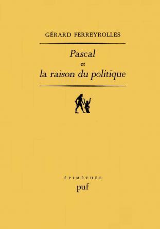 Pascal et la raison du politique
